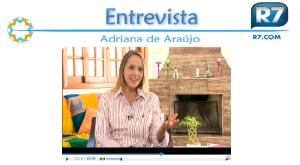 Adriana de Araújo Entrevista R7 programa Love School