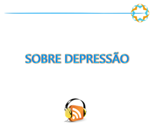 Podcast sobre depressão